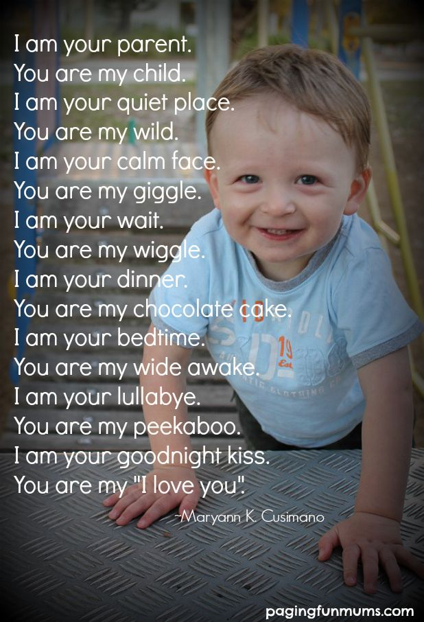 Mother Quotes I Am Your Parent You Are My Child Lovely Quote For Parents Magazine Moms Inspiration Pour Parents Modern Mom Fashion Lifestyle Magazine