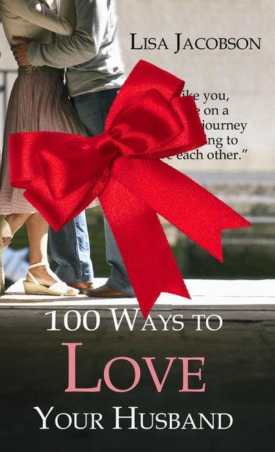 100 façons d'aimer votre mari
