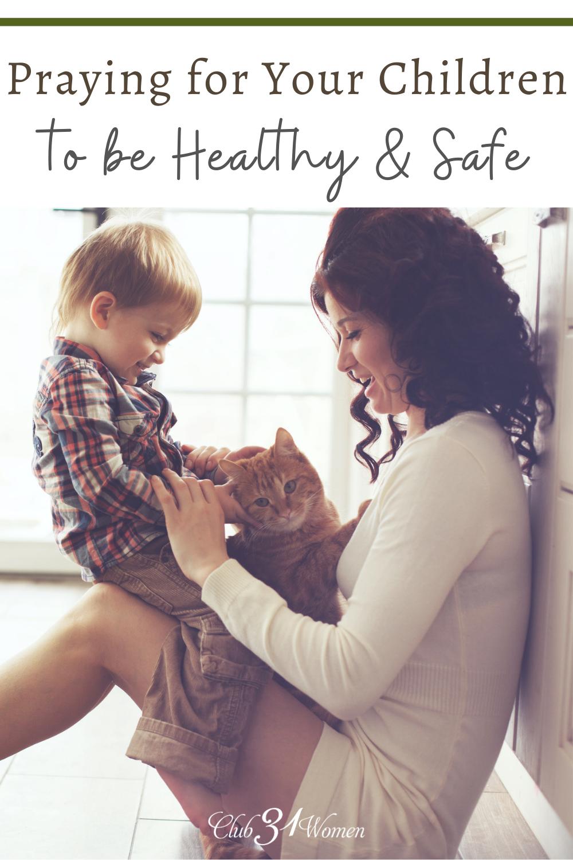Chaque maman veut que ses enfants soient en sécurité.  Nous ne pouvons pas toujours être avec eux ou les protéger du mal.  Mais Dieu peut (et il le fait) quand nous prions.  via @ Club31Women