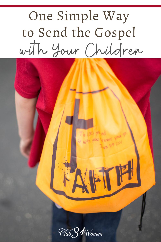 Un moyen simple d'envoyer l'Évangile avec vos enfants via @ Club31Women