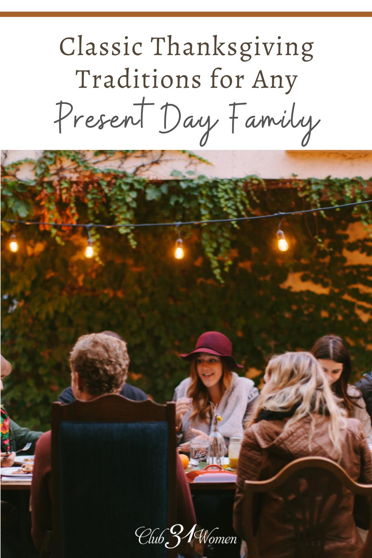 Créez de nouveaux souvenirs et traditions avec votre famille pour Thanksgiving!  Voici quelques idées pour vous aider à créer vos propres traditions!  via @ Club31Women