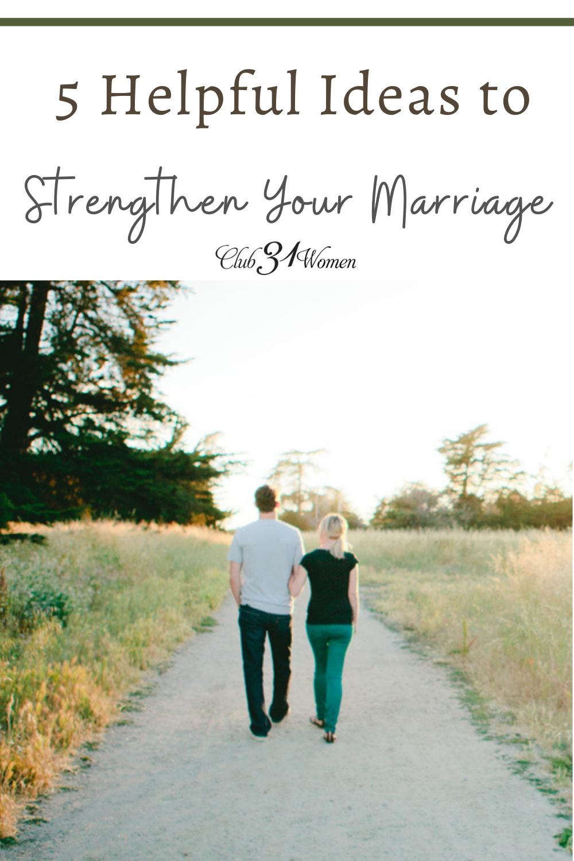 Un mariage solide n'est pas le fruit du hasard.  Voici quelques idées pour vous aider à être intentionnel pour renforcer votre mariage.  via @ Club31Women