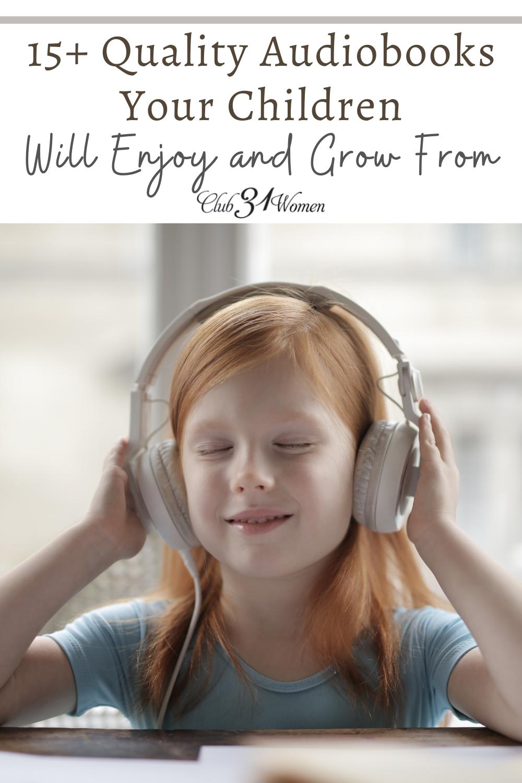 Les enfants peuvent développer leur imagination, apprendre à travers des histoires et apprécier des personnages pleins d'esprit grâce à des livres audio de qualité à portée de main!  via @Club31Women